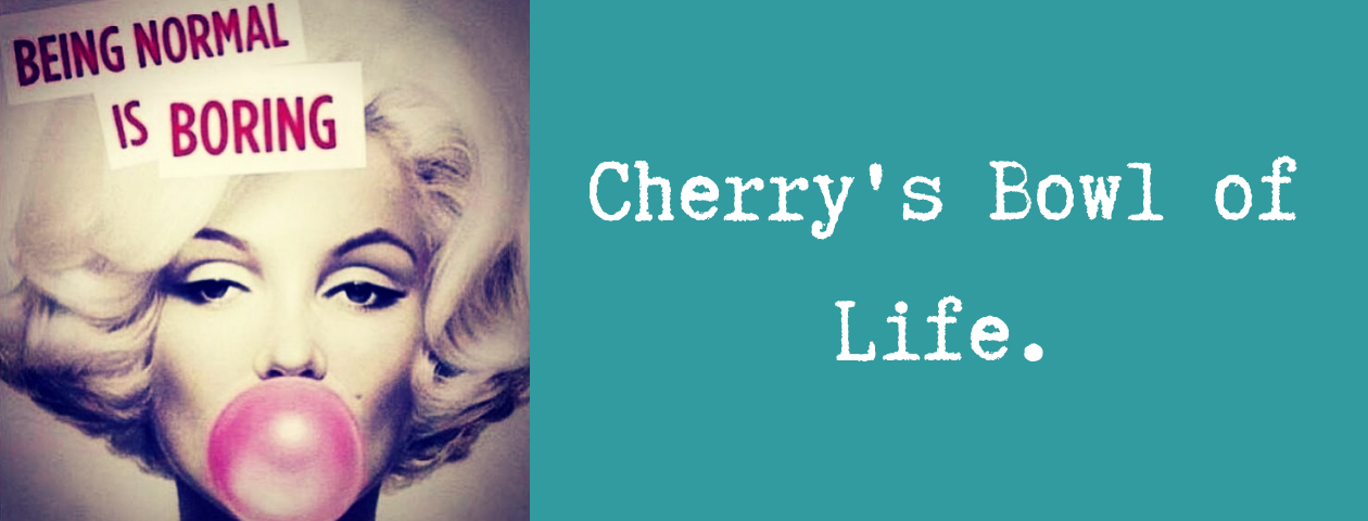 Cherry's Bowl of Life